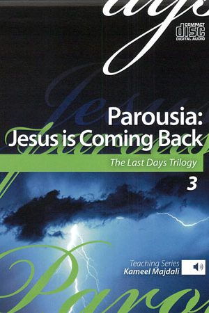 Parousia - Jesus is Coming Back