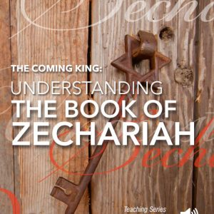Understanding The Book of Zechariah