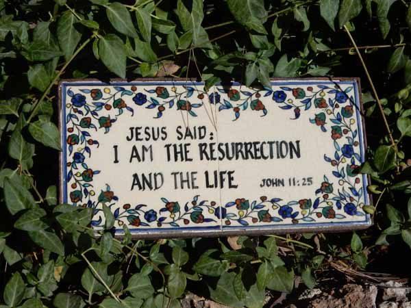 John 11 25 Garden Tomb
